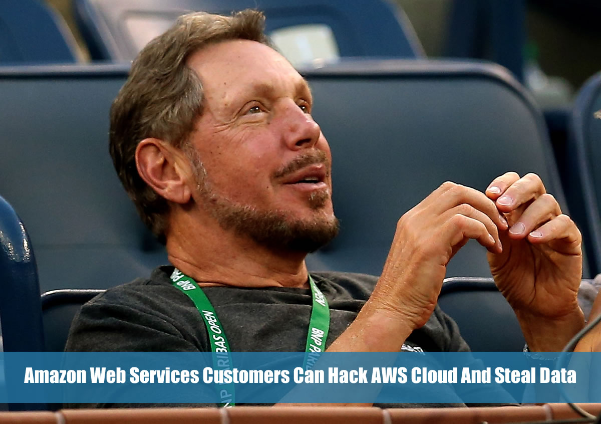 Amazon Web Services Customers Can Hack AWS Cloud And Steal Data
