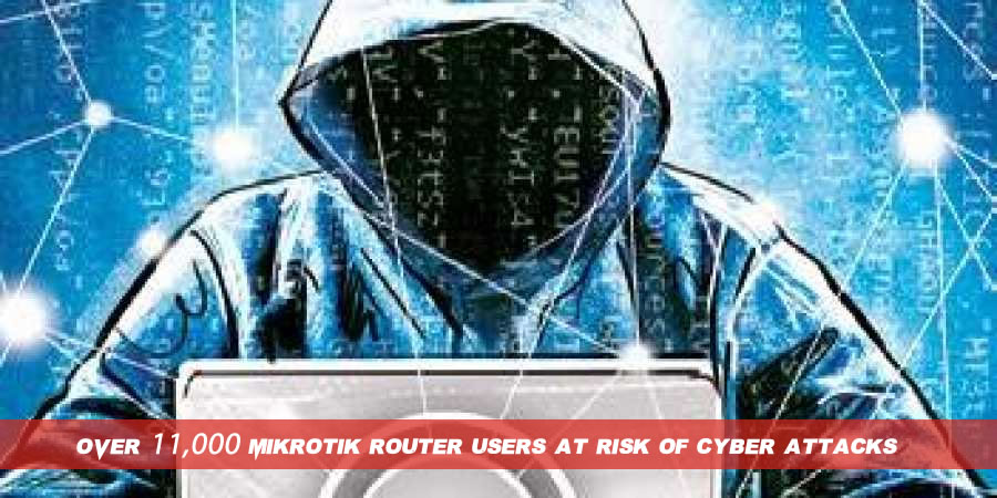 Over 11,000 MikroTik router users at risk of cyber attacks