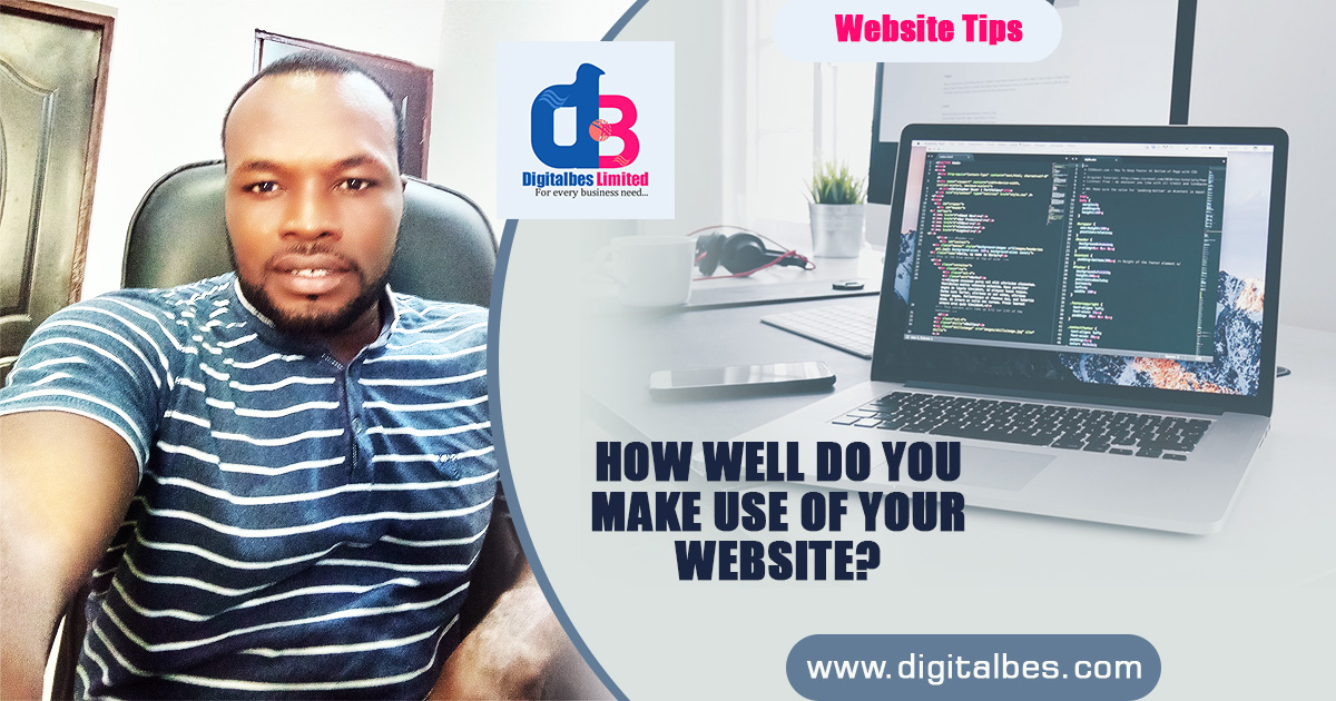 How Well Do You Make Use Of Your Website